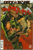 BATMAN #76 DC COMICS CITY OF BANE 2nd PRINT COVER A KING