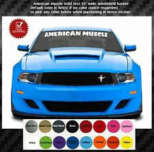 """Front windshield banner logo text 3.75""""x45"""" American Muscle"""