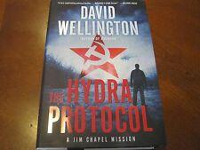 SIGNED DAVID WELLINGTON - THE HYDRA PROTOCOL: A JIM CHAPEL MISSION - Hb Dj !ST