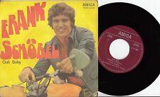 "Frank schöbel-Ooh Baby/I 'd love you to want me, 7"" single Amiga 1974"
