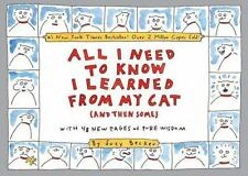 All I Need to Know I Learned from My Cat : (And Then Some) by Suzy Becker...