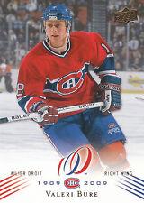 08-09 UPPER DECK MONTREAL CANADIENS CENTENNIAL #76 VALERI BURE *13777