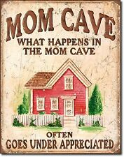 Mom Cave What Happens In Mom Cave.Often Goes Under Appreciated Metal Sign