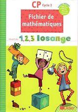 FICHIER DE MATHEMATIQUES CP / POUR LE PROFESSEUR / 1, 2, 3 LOSANGE