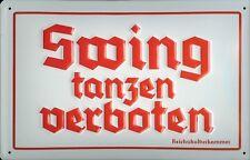 Swing tanzen verboten Blechschild Schild 3D geprägt gewölbt Tin Sign 20 x 30 cm
