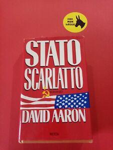 Stato scarlatto. D. Aaron. Narrativa. Letteratura moderna. Prima edizione.