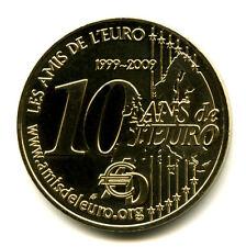 75002 Les Amis de l'Euro, 10 ans de l'Euro, 2009, Monnaie de Paris