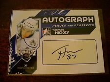 10/11 THOMAS HICKEY ITG HEROES AND PROSPECTS ROOKIE AUTOGRAPH AUTO SIGNED CARD