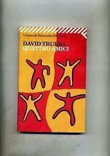 David Trueba # QUATTRO AMICI # Feltrinelli 2002 1A ED.