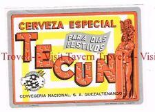 1960s GUATEMALA Quezaltenango Nacional TECUN Festivos Beer label