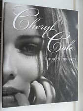 CHERYL COLE THROUGH MY EYES HARDBACK BOOK 2010 X FACTOR GIRLS ALOUD L OREAL