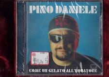 PINO DANIELE-COME UN GELATO ALL'EQUATORE CD NUOVO SIGILLATO