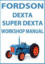 FORDSON DEXTA & SUPER DEXTA TRACTOR WORKSHOP MANUAL