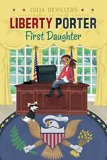 Liberty Porter, First Daughter by DeVillers, Julia, Good Book