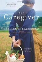 The Caregiver: Families of Honor, Book One by Shelley Shepard Gray