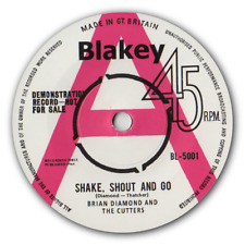 """Brian Diamond & The Cutters - """"Shake, Shout & Go"""" B/W John Fraser -""""Golden Cage"""""""