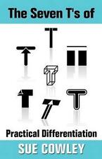 (Good)-The Seven T's of Practical Differentiation (Alphabet Sevens) (Paperback)-