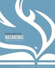 Fundamentos Nazarenos : Quem Somos - o Que Cremos (Portugues Europeu) (2015,...