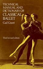 Technical Manual and Dictionary of Classical Ballet (Dover Books on Dance), Gran