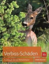 Engesser: Verbiss-Schäden, Praxistipps für das Rehwild-Revier (Jagd/Forst/Buch)