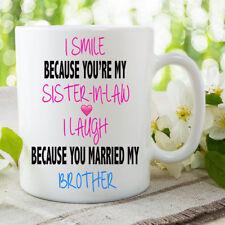 Novelty Mugs Sister-In-Law Laugh Brother Married Joke Coffee Birthday WSDMUG666