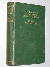 Mr Evans: A CRICKETO-DETECTIVE Story - Cyril Alington (1922 1st) Cricket mystery
