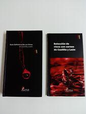 Guia definitiva de los Vinos y Seleccion de vinos con carnes CASTILLA Y LEON