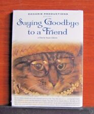 Saying Goodbye to a Friend: A Film by Susan Zaharie - 2006 DVD Pet Dog Cat loss