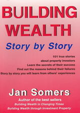 BUILDING WEALTH STORY BY STORY |Jan Somers |101 Stories about Property Investors