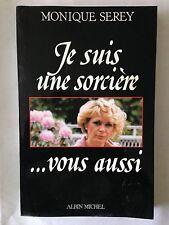JE SUIS UNE SORCIERE VOUS AUSSI 1987 MONIQUE SEREY SORCIER SORCELLERIE