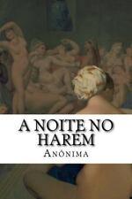 A Noite No Harém : Um Clássico Do Erotismo Vitoriano by Anônima (2016,...