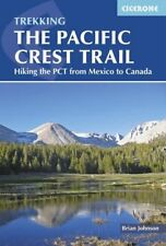 The Pacific Crest Trail: From Mexico to Canada on Foot-Brian Johnson