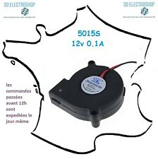 ventilateur fan brushless 5015s 12v dc 0.1A 3d print cnc