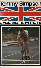 TOMMY SIMPSON CYCLING AUTOBIOGRAPHY CYCLING IS MY LIFE 1968 2ND IMPRESSION