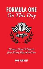 Formula One On This Day: History, Facts & Figures from Every Day of the Year