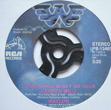 "WAYLON JENNINGS - Lucille (You Won't Do Your Daddy's Will) - Ex 7"" Single RCA"