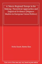A 'Macro-Regional' Europe in the Making: Theore, Ganzle, Kern-,