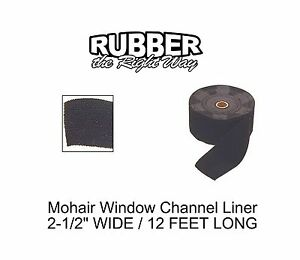 "1940 - 1960 Ford & Edsel Window Channel Mohair Liner - 12' Long - 2-1/2"" Wide"