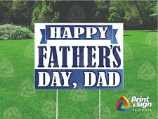 Fathers Day Banner 18x24 Yard Sign Coroplast Printed Double Sided W Free Stnd