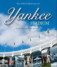 Yankee Stadium : The Official Retrospective 1ST ED BOOK IS MINT WITH DUST COVER