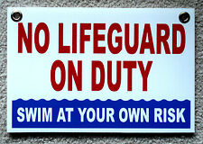 """NO LIFEGUARD ON DUTY Swim at Your Own  Risk  8"""" x12"""" Coroplast Sign Red & Blue"""