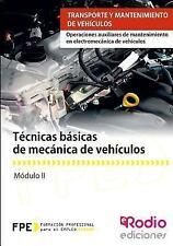 Tecnicas Basicas de Mecanica de Vehiculos : Operaciones Auxiliares de...