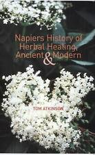 Napier's History of Herbal Healing, Ancient and Modern