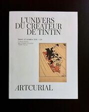 HERGE * L'UNIVERS DU CREATEUR DE TINTIN * CATALOGUE ARTCURIAL 19 NOVEMBRE 2016