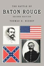 New listing The Battle Of Baton Rouge Second Edition, Like New Used, Free shipping in the US