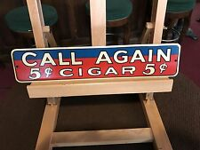 "1940's CALL AGAIN 5 Cent CIGAR 14"" Tin Sign ""Watch Video"""