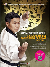 Explicacion del Taekwondo Poomsae Oficial Book In SPANISH V.2 Explanation Guide