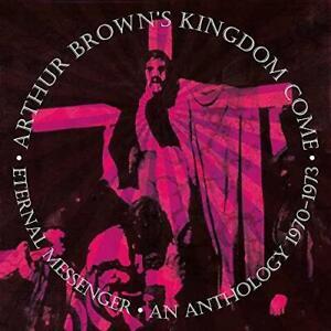 Arthur Brown's Kingdom Come - Eternal Messenger: An Anthology 1970-197 (NEW 5CD)