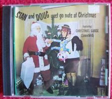 Stan and Doug.Yust Go Nuts At Christmas - with Christmas Goose.Nm Cd