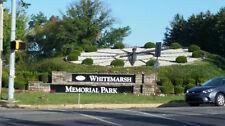 Whitemarsh Memorial Park - 4 plots - $250 each